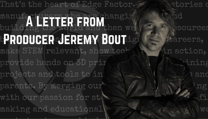 Jeremy Bout, Founder and Producer of Edge Factor