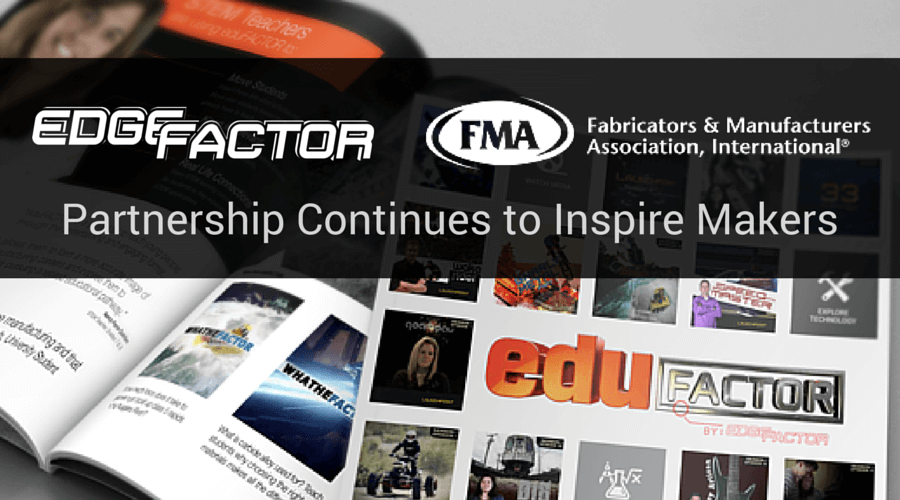 With FMA's second year supporting schools with eduFACTOR and their ongoing partnership for MFG Day and MFG Month
