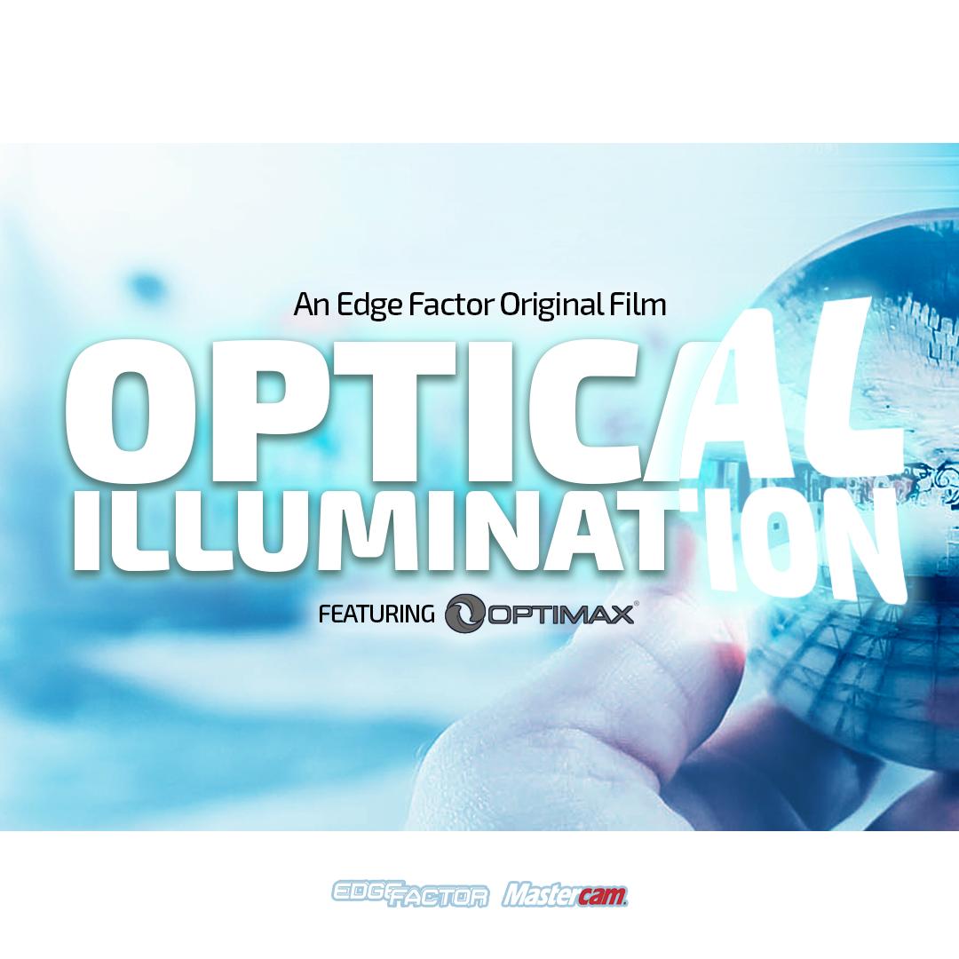 Optical Illumination an Edge Factor documentary film