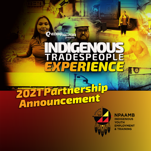 Edge Factor partners with NPAAMB to inspire Indigenous students and jobseekers to explore careers in skilled trades.