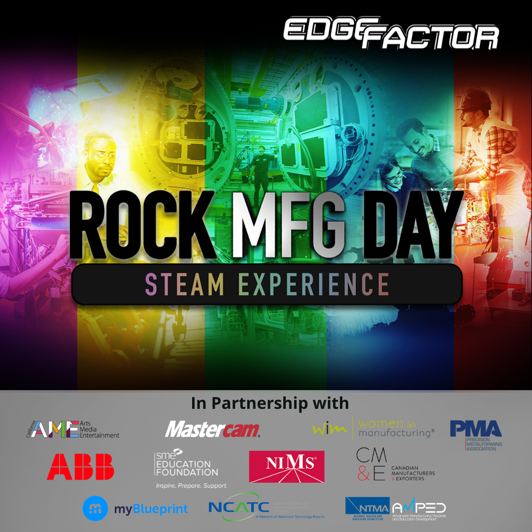 Edge Factor Rock MFG Day Experience Toolkits highlights the rewarding careers in advanced manufacturing.