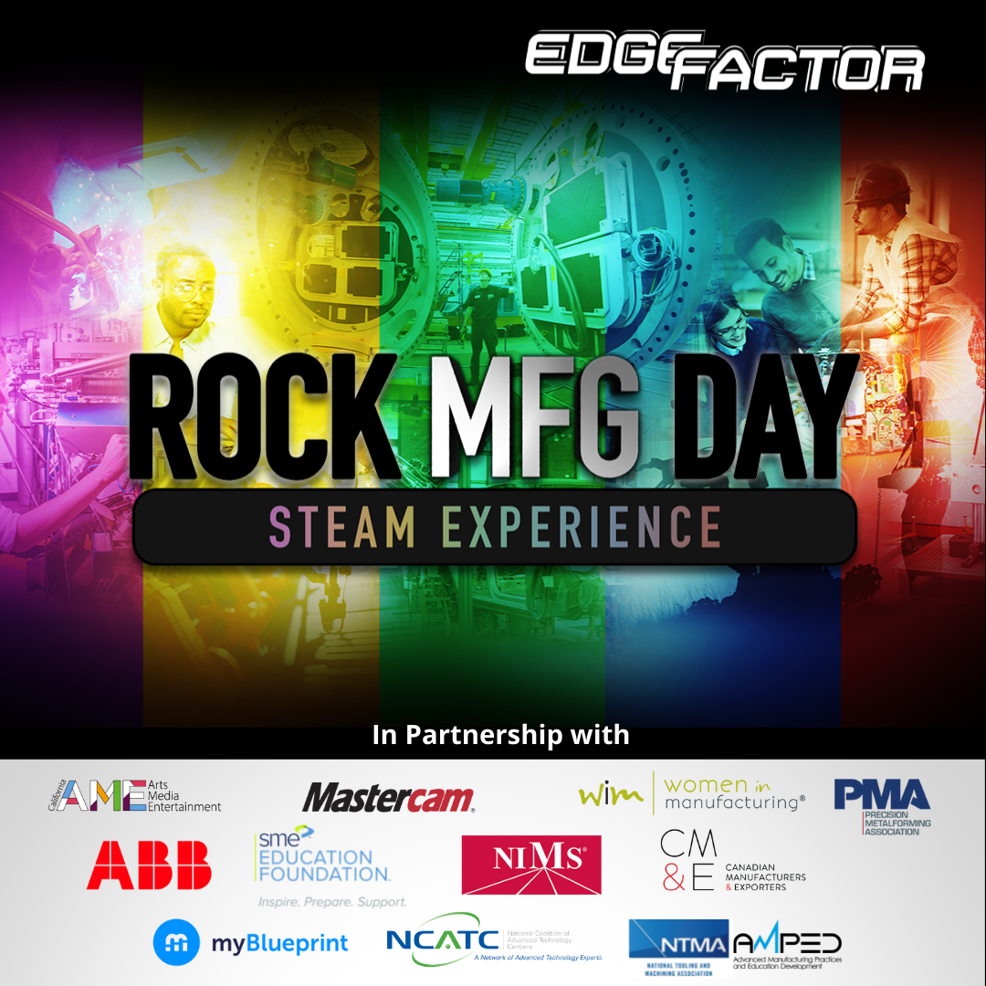 Edge Factor Manufacturing Day Steam Experience Toolkit helps educators and community leaders host #MFGDay events.