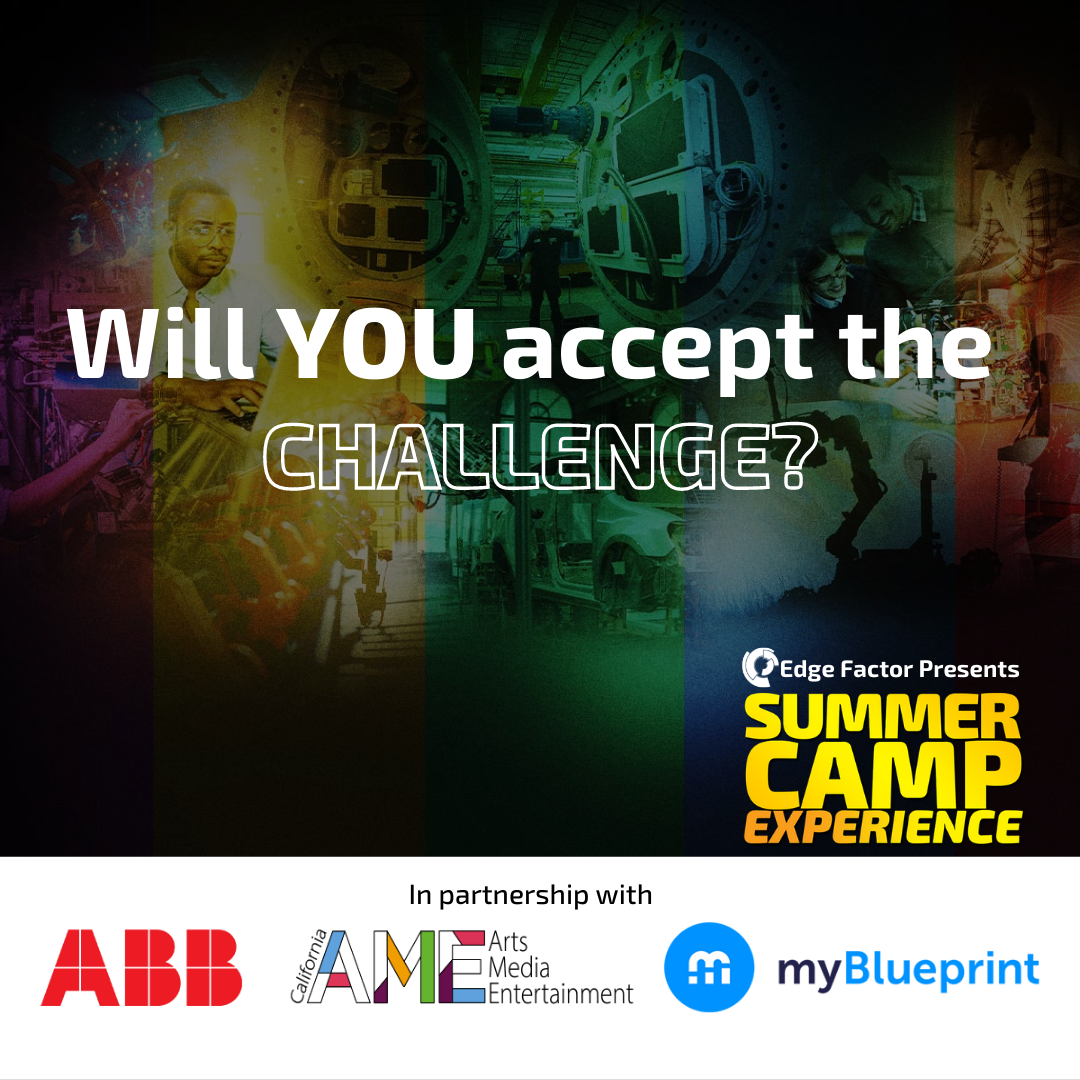 Will you accept the STEAM Challenge in Edge Factor Summer Camp Experience?